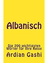 Albanisch: Die 200 Wichtigsten Wörter Für Ihre Reise