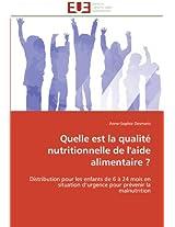 Quelle Est La Qualite Nutritionnelle de L'Aide Alimentaire ? (Omn.Univ.Europ.)