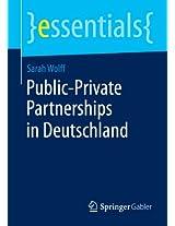Public-Private Partnerships in Deutschland (essentials)