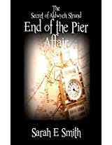 The Secret of Aldwych Strand - The End of the Pier Affair