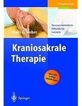 Kraniosakrale Therapie: Ressourcenorientierte Behandlungskonzepte