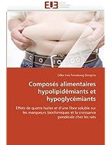 Composes Alimentaires Hypolipidemiants Et Hypoglycemiants