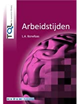 Arbeidstijden (Dutch Edition)