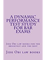 A Dynamic Performance Test Study for Bar Exams: Jide Obi Law Books for the Brightest and the Best