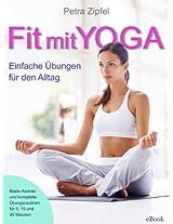 Fit mit Yoga - Einfache Übungen für den Alltag