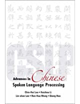 Advances in Chinese Spoken Language Processing