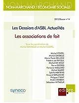 Les Dossiers d'ASBL Actualités - Les associations de faits (French Edition)