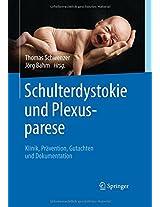 Schulterdystokie und Plexusparese: Klinik, Prävention, Gutachten und Dokumentation