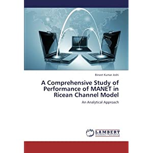 A Comprehensive Study of Performance of Manet in Ricean Channel Model