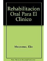 Rehabilitacion Oral Para El Clinico
