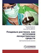 Pishchevye Rasteniya, Kak Istochniki Lekarstvennykh Sredstv