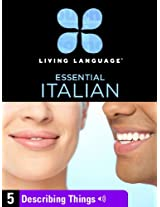 Essential Italian, Lesson 5: Describing Things