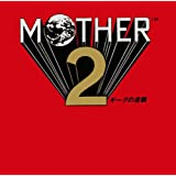 MOTHER2 M[OtPQ[E~[WbN