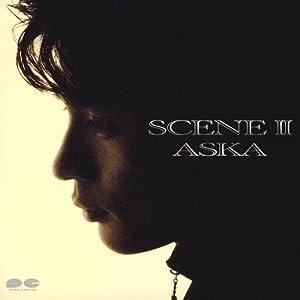 SCENE II(ASKA)