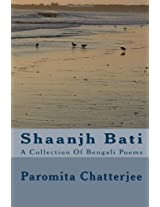 Shaanjh Bati: A Collection of Bengali Poems
