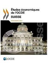 Etudes Economiques de L'Ocde: Suisse 2013