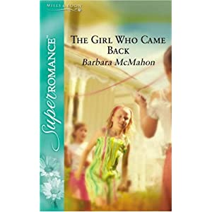 The Girl Who Came Back (Silhouette Superromance)