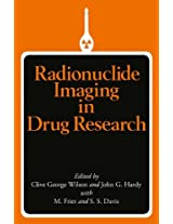Radionuclide Imaging in Drug Research