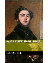 Martin, l'enfant trouvé - Tome II (French Edition)