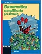 Grammatica Semplificata Per Stranieri: Libro Studente