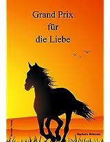 Grand Prix für die Liebe (German Edition)