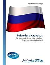 Pulverfass Kaukasus: Die Hintergründe der islamistischen  Terroranschläge in Russland