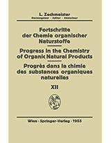 Fortschritte der Chemie Organischer Naturstoffe/Progress in the Chemistry of Organic Natural Products/Progres dans la Chimie des Substances Organiques Naturelŀes