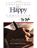 Confessions of a Happy Christ