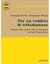 Per un reddito di cittadinanza. Perché dare soldi a Homer Simpson e ad altri fannulloni (Meme Vol. 6) (Italian Edition)
