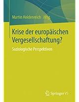 Krise der europäischen Vergesellschaftung?: Soziologische Perspektiven