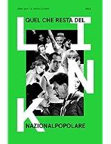 Quel che resta del nazionalpopolare. Link.Idee per la televisione (Italian Edition)