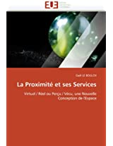 La Proximite Et Ses Services (Omn.Univ.Europ.)