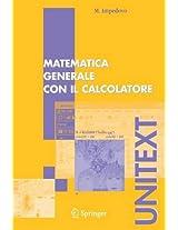 Matematica generale con il calcolatore (UNITEXT)