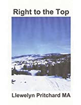 Right to the Top: Wrigglesworth Grupa Truaillithe Aghaidh Leis an Rabhadh: Volume 7 (Port Hope Simpson Mysteries)