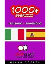 1000+ Esercizi Italiano - Spagnolo (ChitChat WorldWide) (Italian Edition)