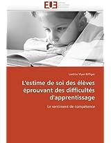 L''Estime de Soi Des Eleves Eprouvant Des Difficultes D''Apprentissage (Omn.Univ.Europ.)