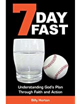 7 Day Fast: Understanding God's Plan Through Faith and Action