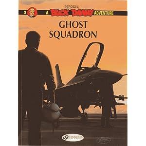 Ghost Squadron: Vol. 3 (Buck Danny)