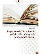 La pensée de l'Etre dans la poésie et la peinture de Mohammed Kacimi