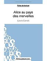 Alice au pays des merveilles de Lewis Carroll (Fiche de lecture): Analyse Complète De L'oeuvre