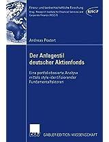 Der Anlagestil deutscher Aktienfonds: Eine portfoliobasierte Analyse mittels style-identifizierender Fundamentalfaktoren (Finanz- und bankwirtschaftliche Forschung)