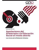 Aportaciones del Arteterapia a la Educacion Social En Medio Abierto