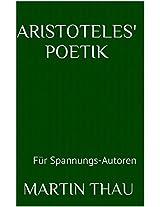 Aristoteles' Poetik: Für Spannungs-Autoren (German Edition)