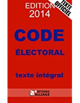Code électoral 2014 (French Edition)