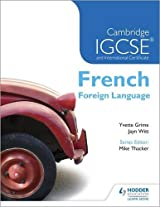 Cambridge IGCSE® and International Certificate French Foreign Language (Cambridge Igcse & International Certificate)