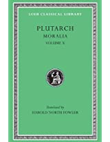 Moralia Love Stories that a Philosopher Ought to Converse L321 V10 (Trans. Fowler)(Greek): 010 (Loeb Classical Library)