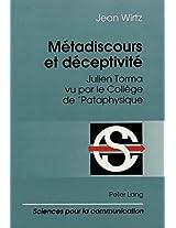 Metadiscours Et Deceptivite: Julien Torma Vu Par Le College de 'Pataphysique (Sciences Pour La Communication (Paperback))