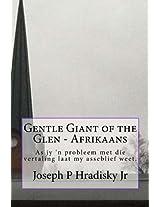 Gentle Giant of the Glen - Afrikaans