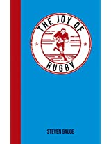 The Joy of Rugby: For Those Who Love a Good Scrum