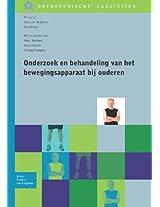 Onderzoek en behandeling van het bewegingsapparaat bij ouderen (Orthopedische Casuïstiek)